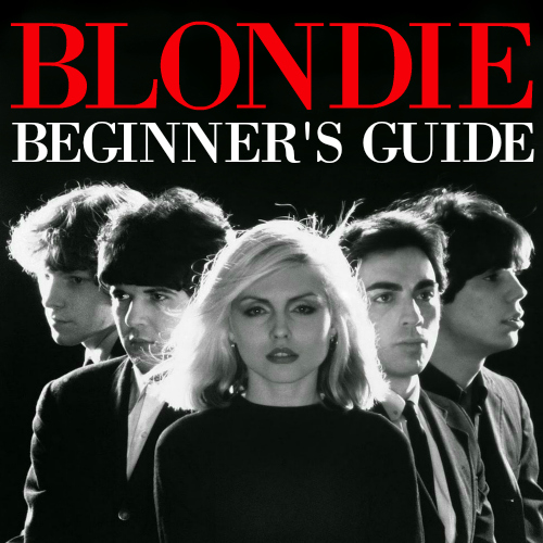 Blondie Beginner's Guide playlist
