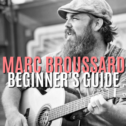 Marc Broussard Beginner's Guide playlist