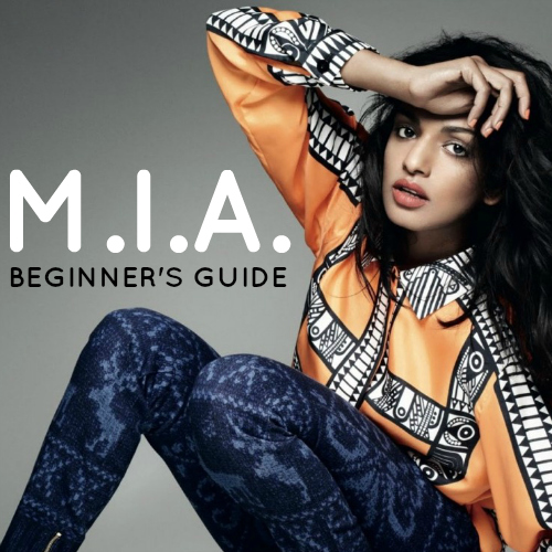 M.I.A. Beginner's Guide playlist