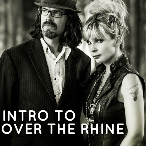 Intro to Over the Rhine playlist