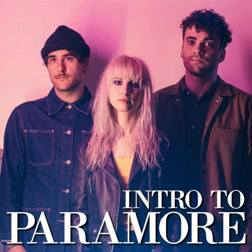 Intro to Paramore playlist