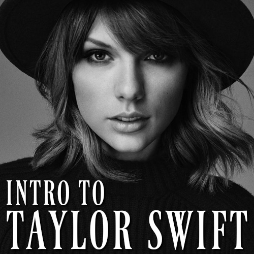 Intro to Taylor Swift playlist